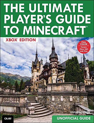 Ultimate Player's Guide to Minecraft - Xbox Edition, The: Covers both Xbox...